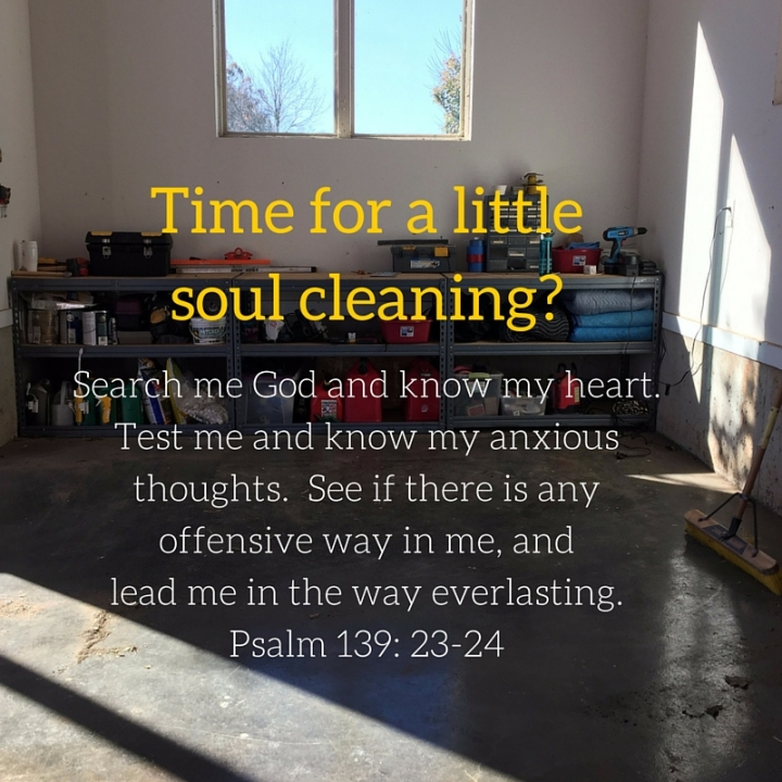 Time for a Little Soul Cleaning?